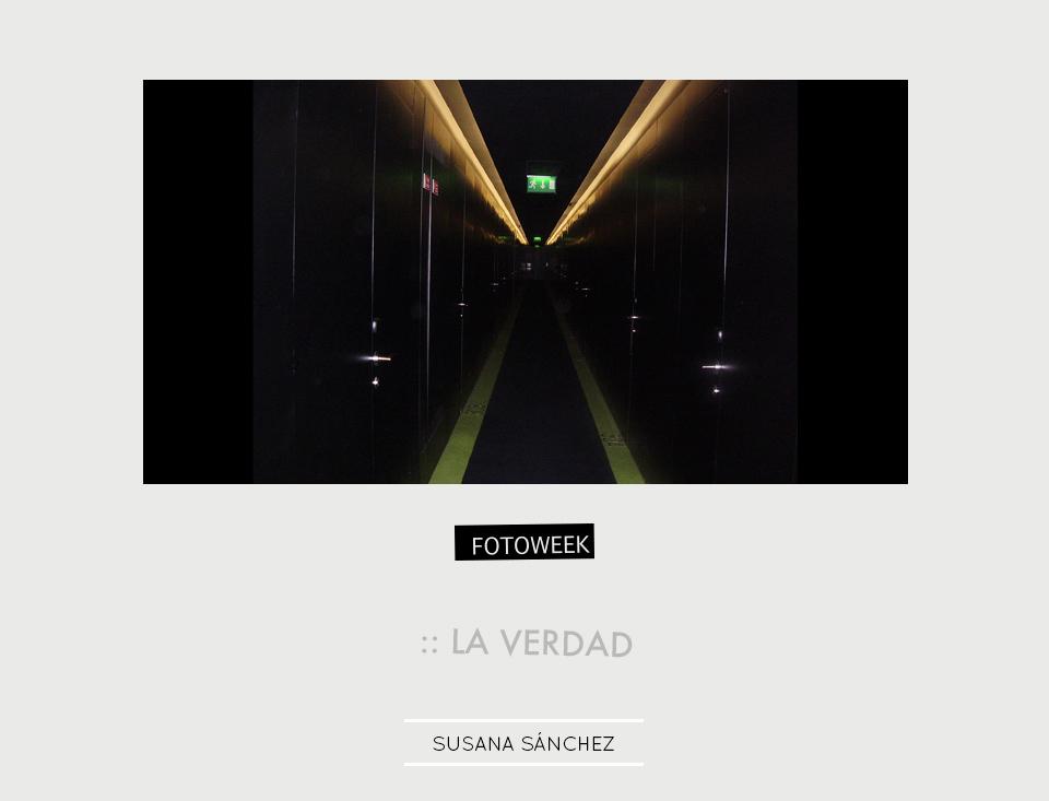 Fotoweek - La verdad : Susana Sánchez © moversinmover