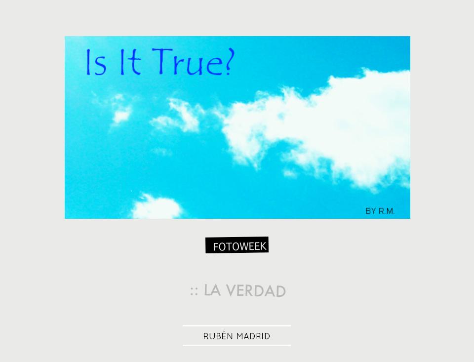Fotoweek - La verdad : Rubén Madrid © moversinmover