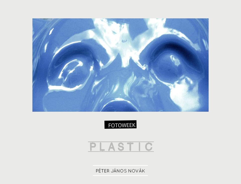 Fotoweek - Plastic : Péter János Novák © moversinmover