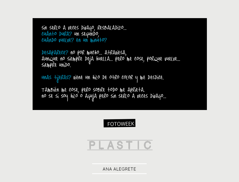 Fotoweek - Plastic : Ana Alegrete © moversinmover