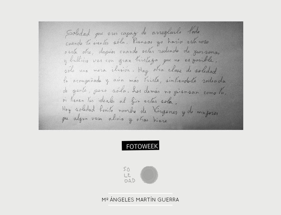 Fotoweek - Soledad : Mª Ángeles Martín Guerra © moversinmover