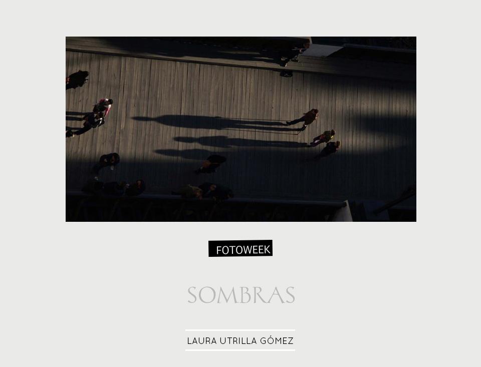 Fotoweek - Sombras : Laura Utrilla Gómez © moversinmover