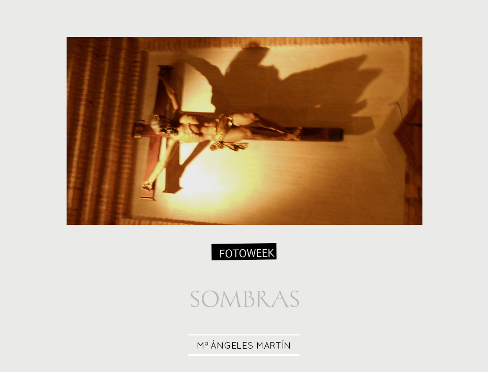 Fotoweek - Sombras : Mª Ángeles Martín © moversinmover
