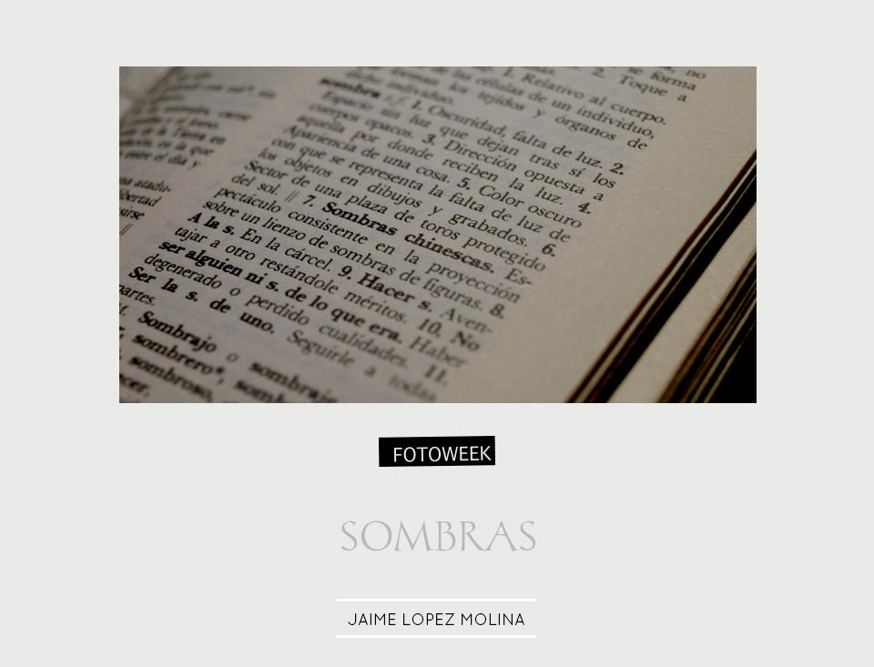 Fotoweek - Sombras : Jaime Lopez Molina © moversinmover